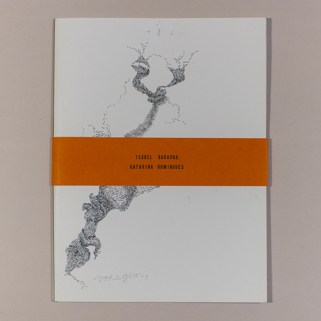 Voragem; front cover with belly band. The author's names are printed: Isabel Baraona and Catarina Domingues