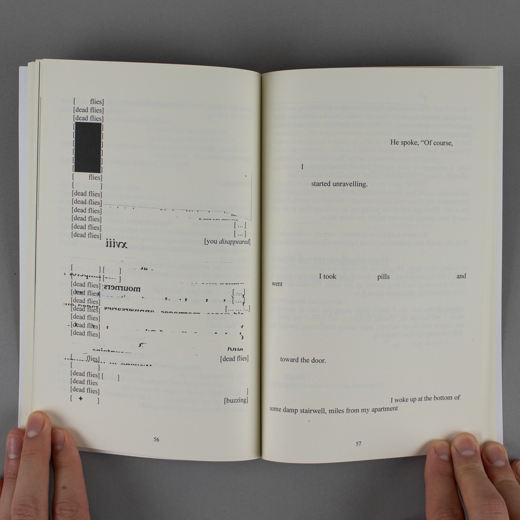 """Convalescence inside spread. On the verso a vertical band of bracketed text repeats the phrase """"dead flies"""" over a background of fragmented typographic elements. The recto features a sparse poetic narrative spread over a mostly blank page."""